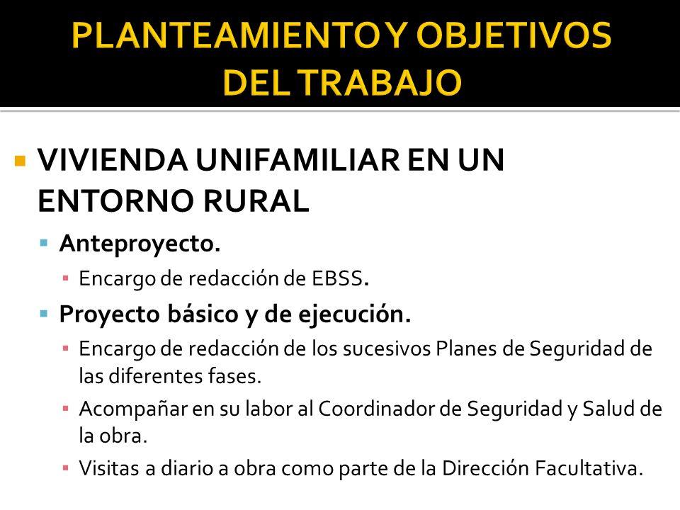 FASES PREVISTAS Movimiento de tierras Cimentaciones y estructuras Albañilería y cerramientos Instalaciones Acabados