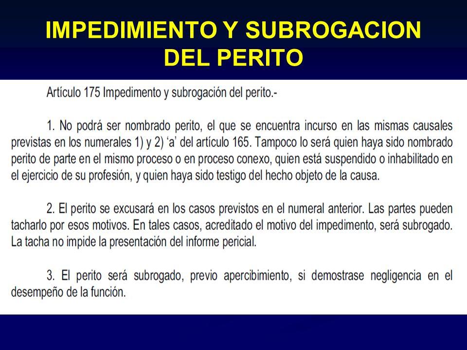 IMPEDIMIENTO Y SUBROGACION DEL PERITO