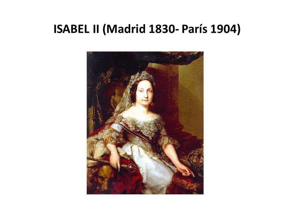 ISABEL II (Madrid 1830- París 1904)