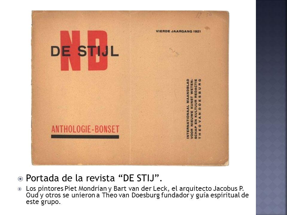 Portada de la revista DE STIJ. Los pintores Piet Mondrian y Bart van der Leck, el arquitecto Jacobus P. Oud y otros se unieron a Theo van Doesburg fun