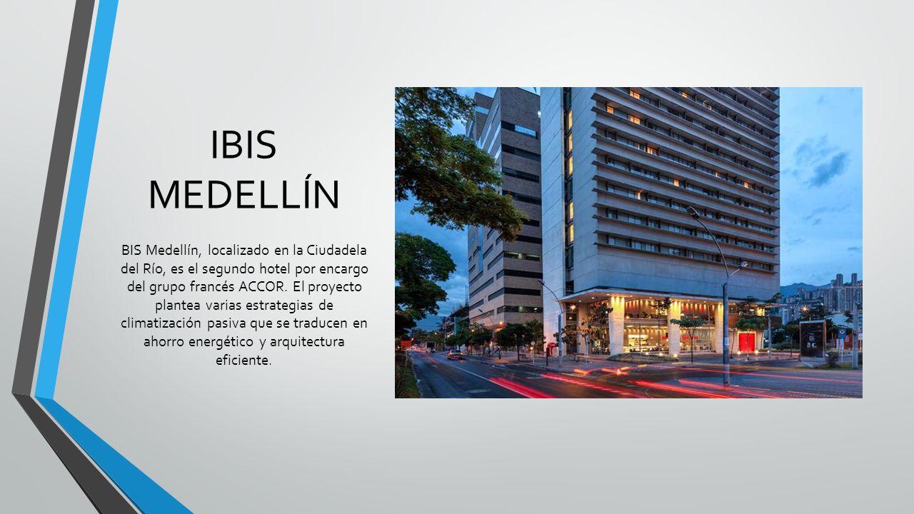 IBIS MEDELLÍN BIS Medellín, localizado en la Ciudadela del Río, es el segundo hotel por encargo del grupo francés ACCOR. El proyecto plantea varias es