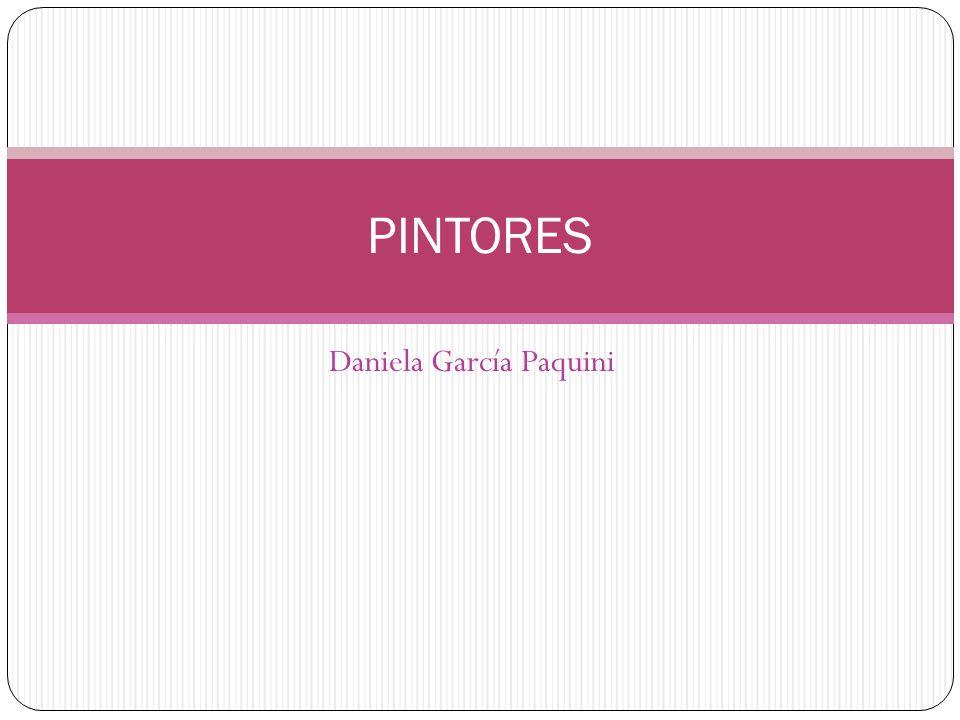Daniela García Paquini PINTORES