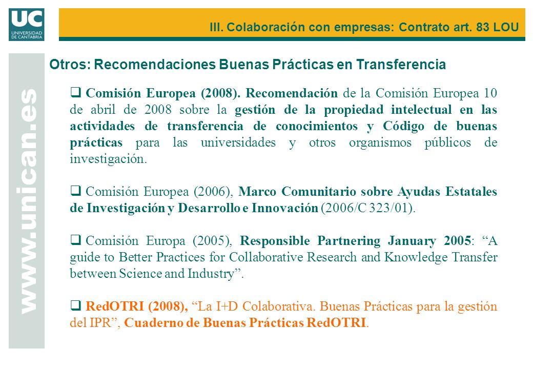 Comisión Europea (2008). Recomendación de la Comisión Europea 10 de abril de 2008 sobre la gestión de la propiedad intelectual en las actividades de t