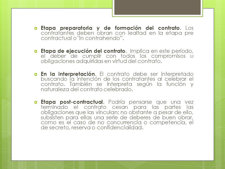 Etapa preparatoria y de formación del contrato. Los contratantes deben obran con lealtad en la etapa pre contractual o