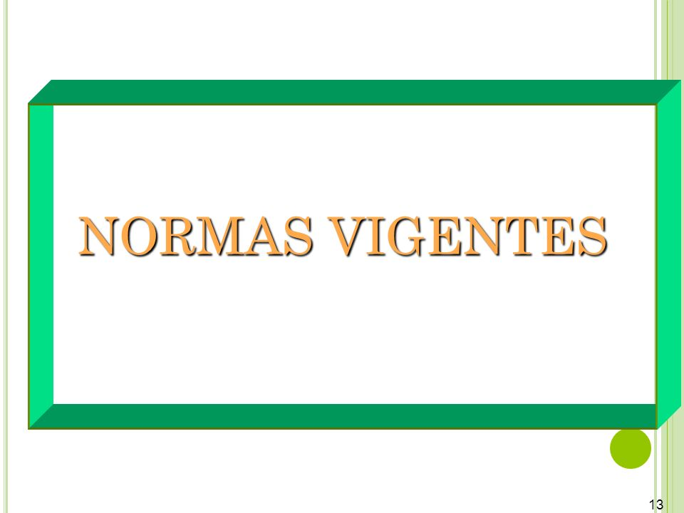 13 NORMAS VIGENTES
