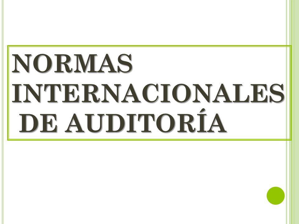 NORMAS INTERNACIONALES DE AUDITORÍA DE AUDITORÍA
