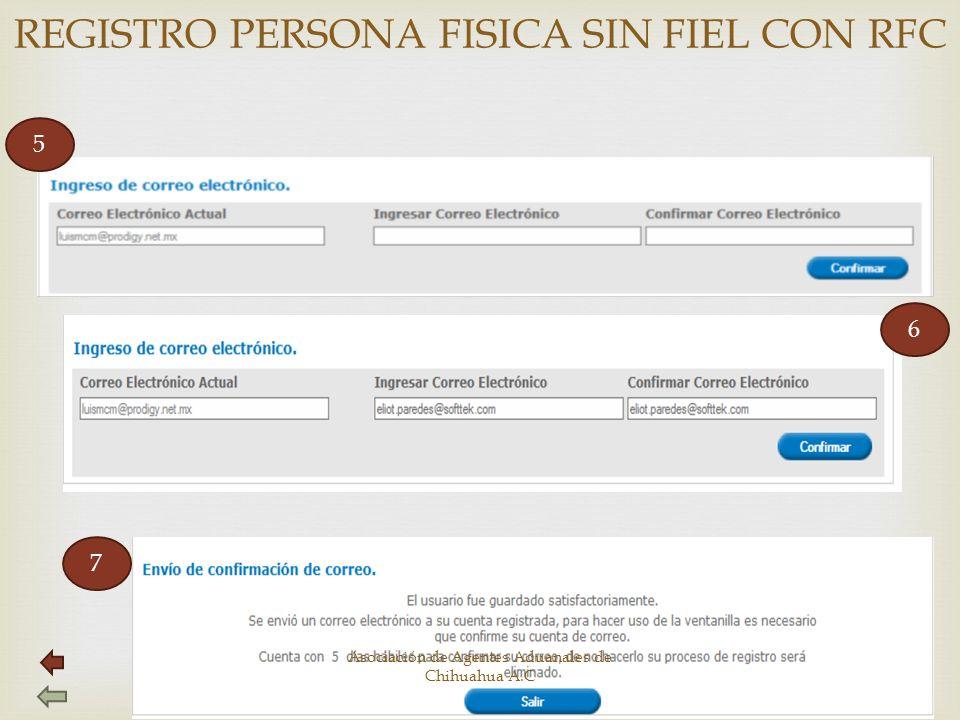 REGISTRO PERSONA FISICA SIN FIEL CON RFC 5 7 6 Asociación de Agentes Aduanales de Chihuahua A.C
