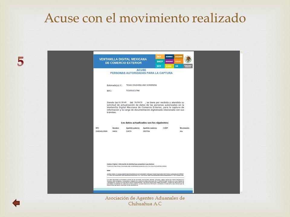 Acuse con el movimiento realizado Asociación de Agentes Aduanales de Chihuahua A.C