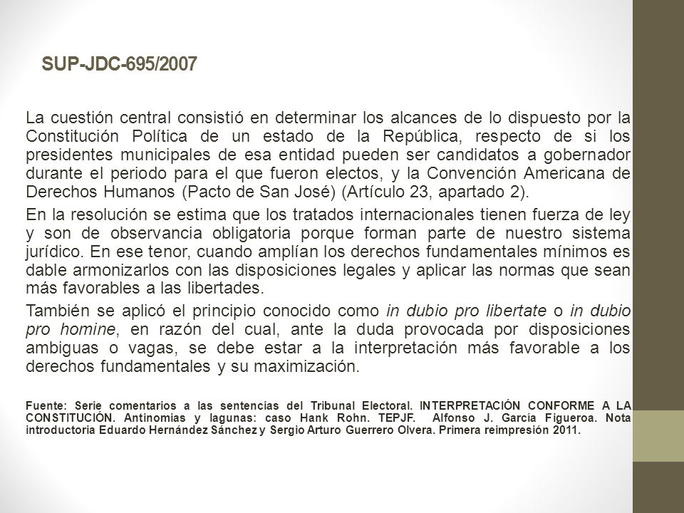 SUP-JDC-695/2007 La cuestión central consistió en determinar los alcances de lo dispuesto por la Constitución Política de un estado de la República, r
