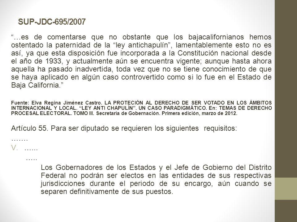 SUP-JDC-695/2007 …es de comentarse que no obstante que los bajacalifornianos hemos ostentado la paternidad de la ley antichapulín, lamentablemente est