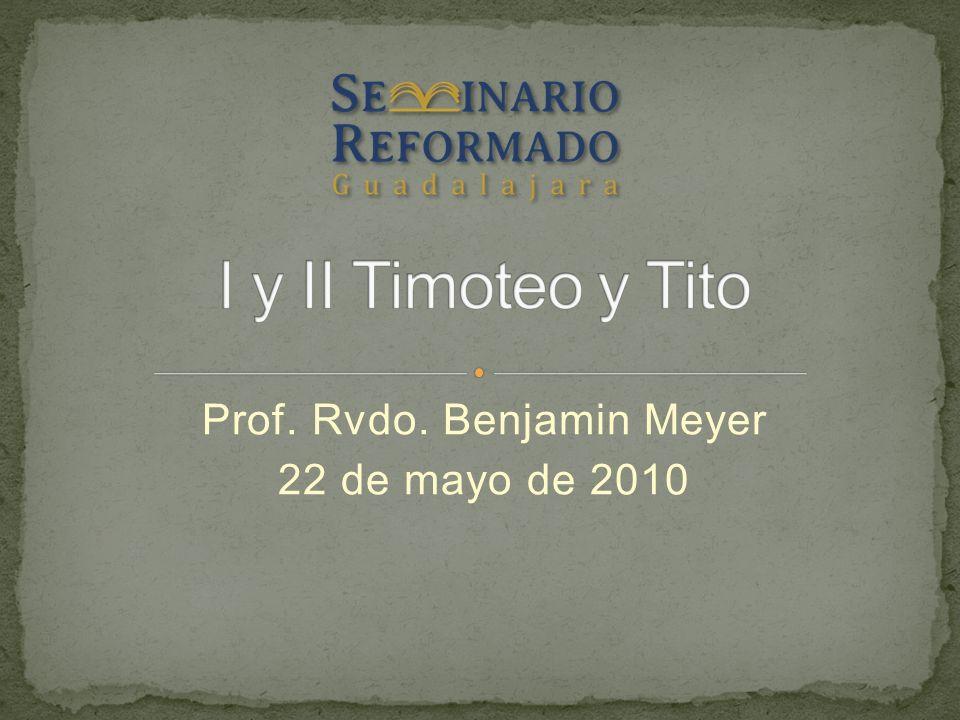 Prof. Rvdo. Benjamin Meyer 22 de mayo de 2010