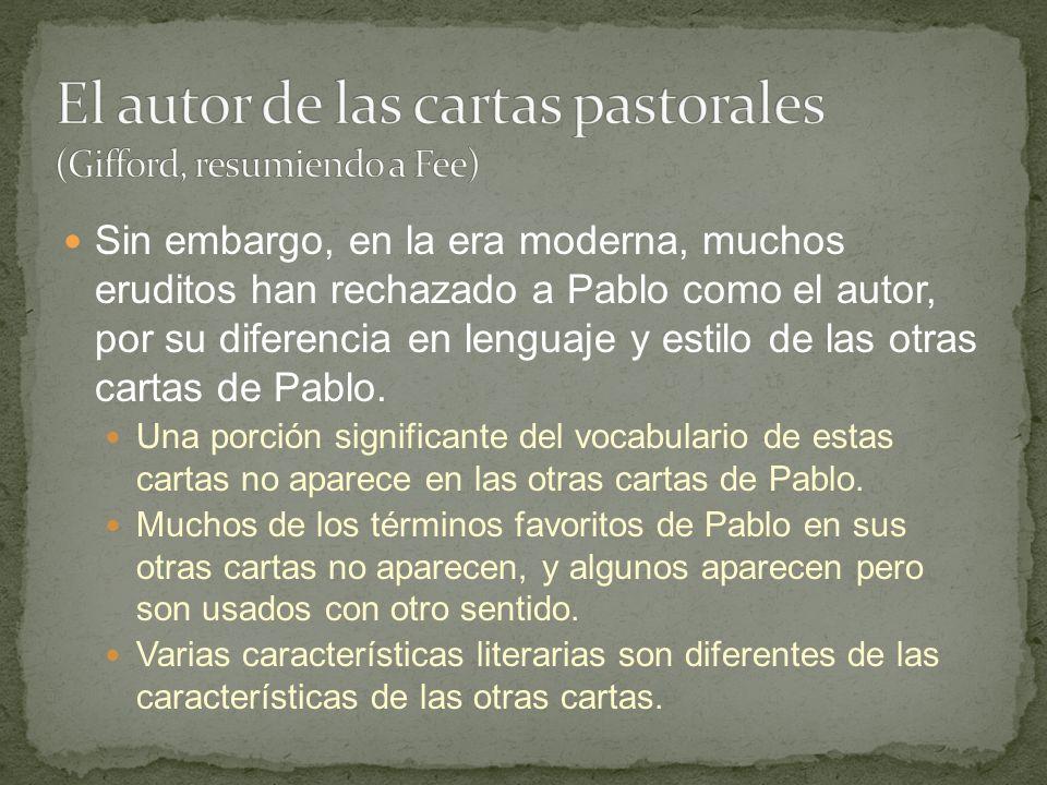 Sin embargo, en la era moderna, muchos eruditos han rechazado a Pablo como el autor, por su diferencia en lenguaje y estilo de las otras cartas de Pab
