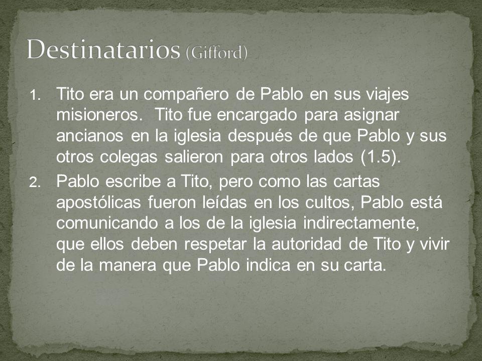 1. Tito era un compañero de Pablo en sus viajes misioneros. Tito fue encargado para asignar ancianos en la iglesia después de que Pablo y sus otros co