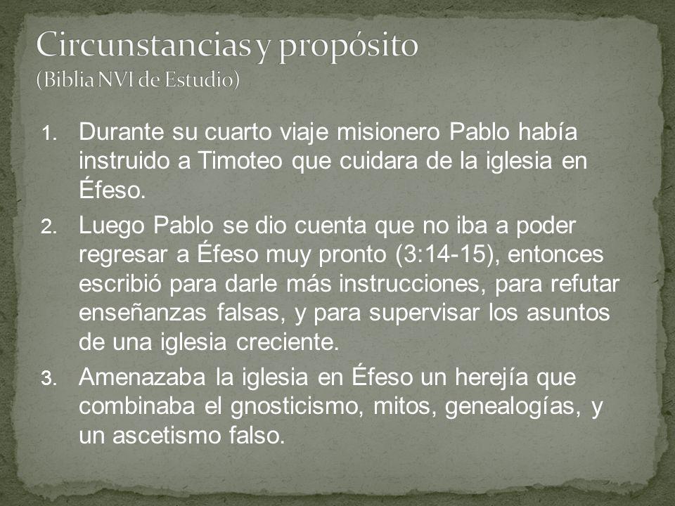 1. Durante su cuarto viaje misionero Pablo había instruido a Timoteo que cuidara de la iglesia en Éfeso. 2. Luego Pablo se dio cuenta que no iba a pod