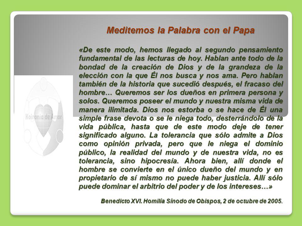 Meditemos la Palabra con el Papa «De este modo, hemos llegado al segundo pensamiento fundamental de las lecturas de hoy. Hablan ante todo de la bondad