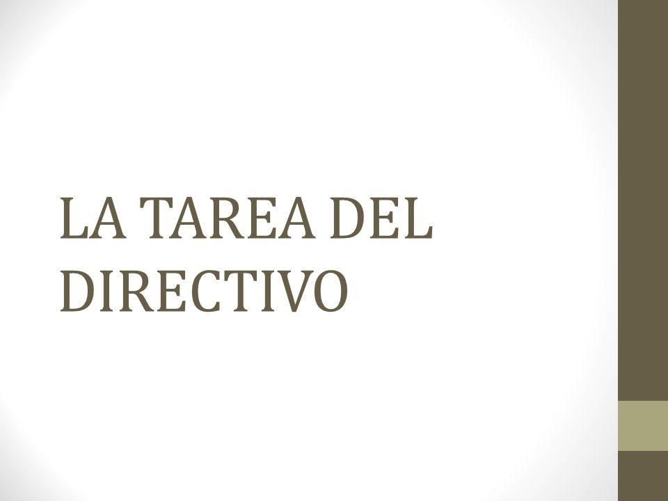 LA TAREA DEL DIRECTIVO