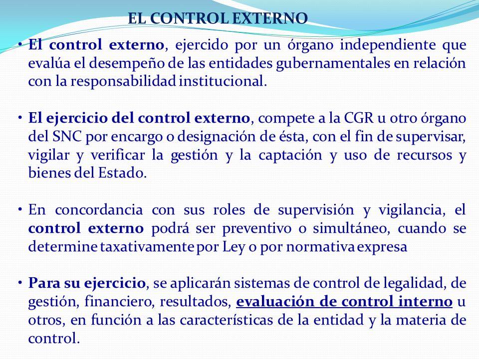 El control externo, ejercido por un órgano independiente que evalúa el desempeño de las entidades gubernamentales en relación con la responsabilidad i