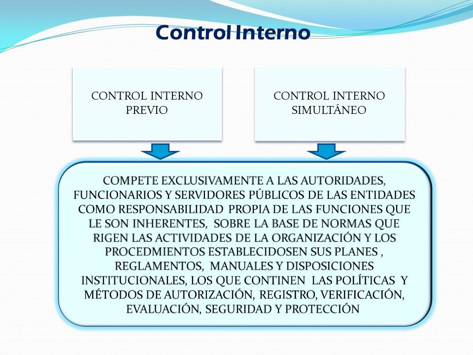 CONTROL INTERNO PREVIO CONTROL INTERNO SIMULTÁNEO Control Interno