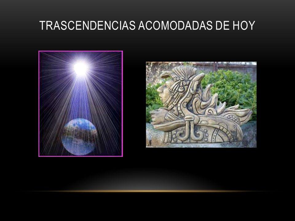 TRASCENDENCIAS ACOMODADAS DE HOY
