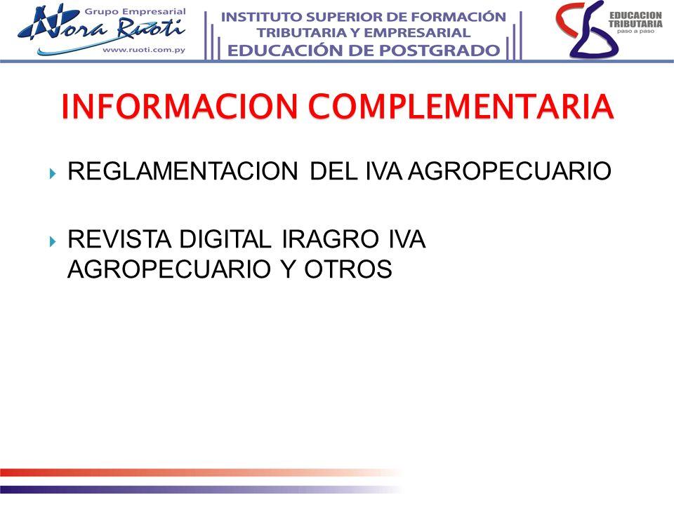 REGLAMENTACION DEL IVA AGROPECUARIO REVISTA DIGITAL IRAGRO IVA AGROPECUARIO Y OTROS INFORMACION COMPLEMENTARIA