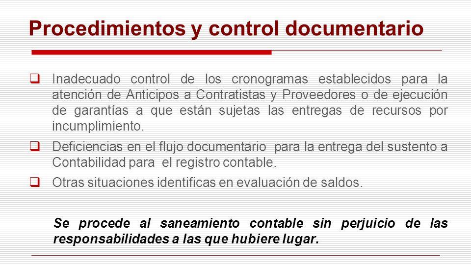 Inadecuado control de los cronogramas establecidos para la atención de Anticipos a Contratistas y Proveedores o de ejecución de garantías a que están