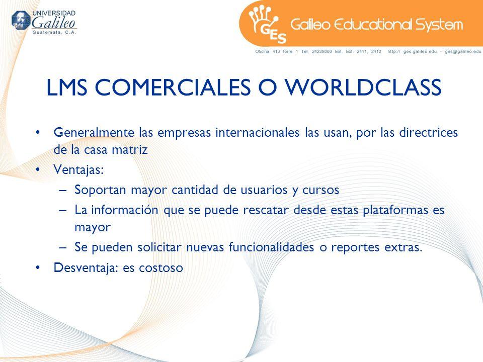 LMS COMERCIALES O WORLDCLASS Generalmente las empresas internacionales las usan, por las directrices de la casa matriz Ventajas: –Soportan mayor canti