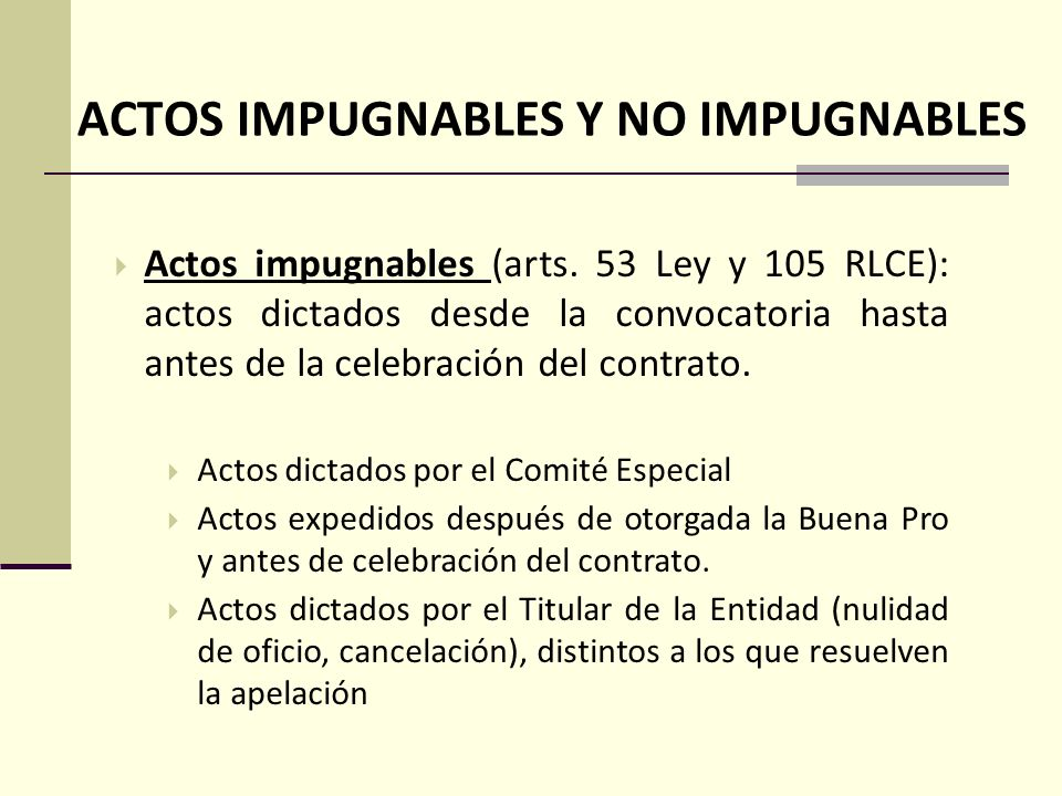 ACTOS IMPUGNABLES Y NO IMPUGNABLES Actos impugnables (arts.