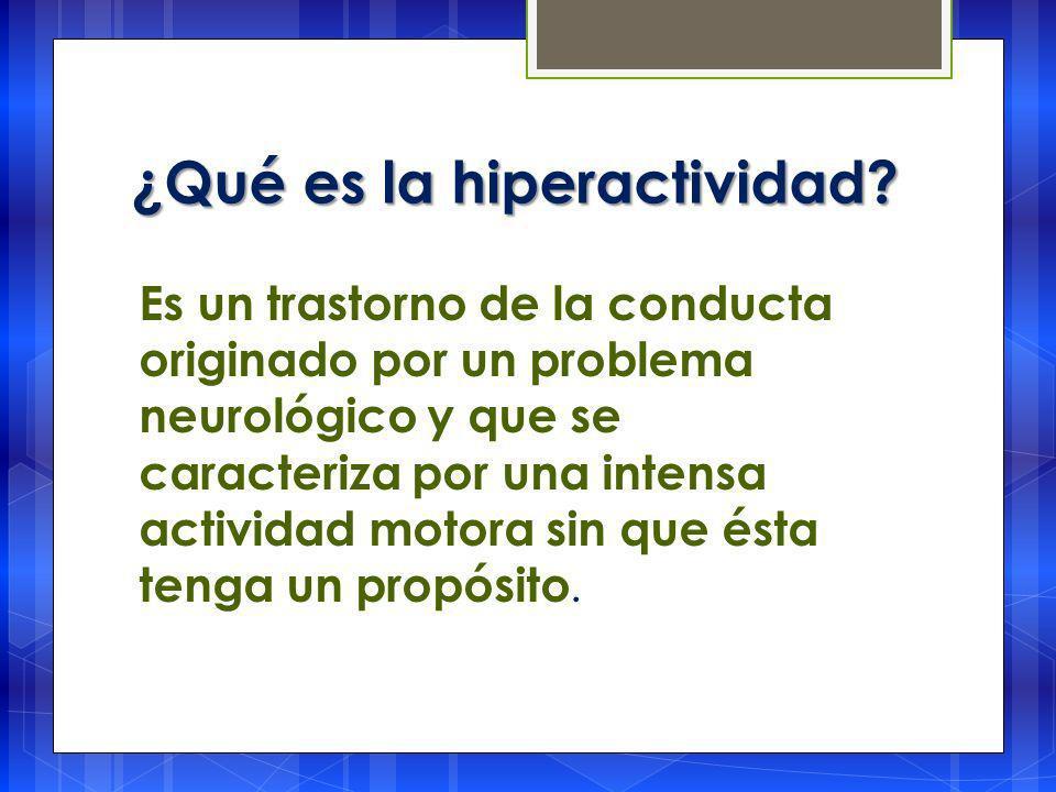 ¿Qué es la hiperactividad.