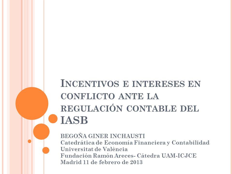 I NCENTIVOS E INTERESES (2) La participación de la profesión deriva del self-interest, asociado con los intereses de los clientes (Puro 1984), el impacto de la norma en su riqueza (Meier et al.