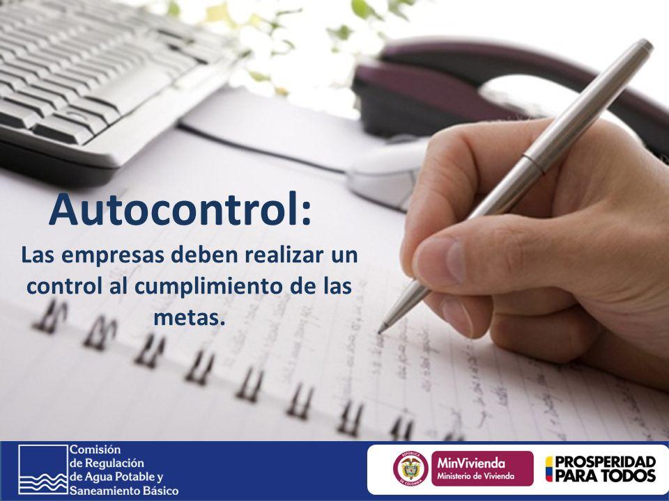 Autocontrol: Las empresas deben realizar un control al cumplimiento de las metas.