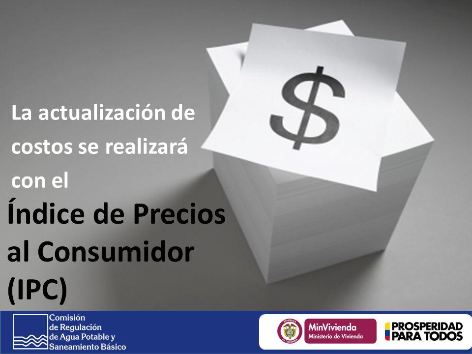 La actualización de costos se realizará con el Índice de Precios al Consumidor (IPC)
