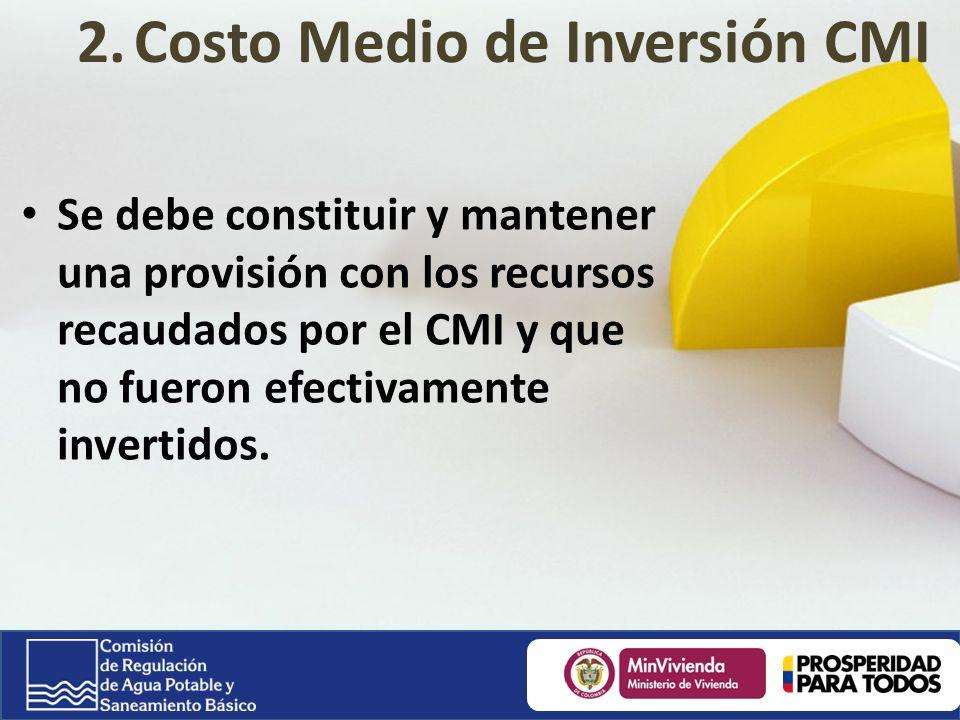 Se debe constituir y mantener una provisión con los recursos recaudados por el CMI y que no fueron efectivamente invertidos.