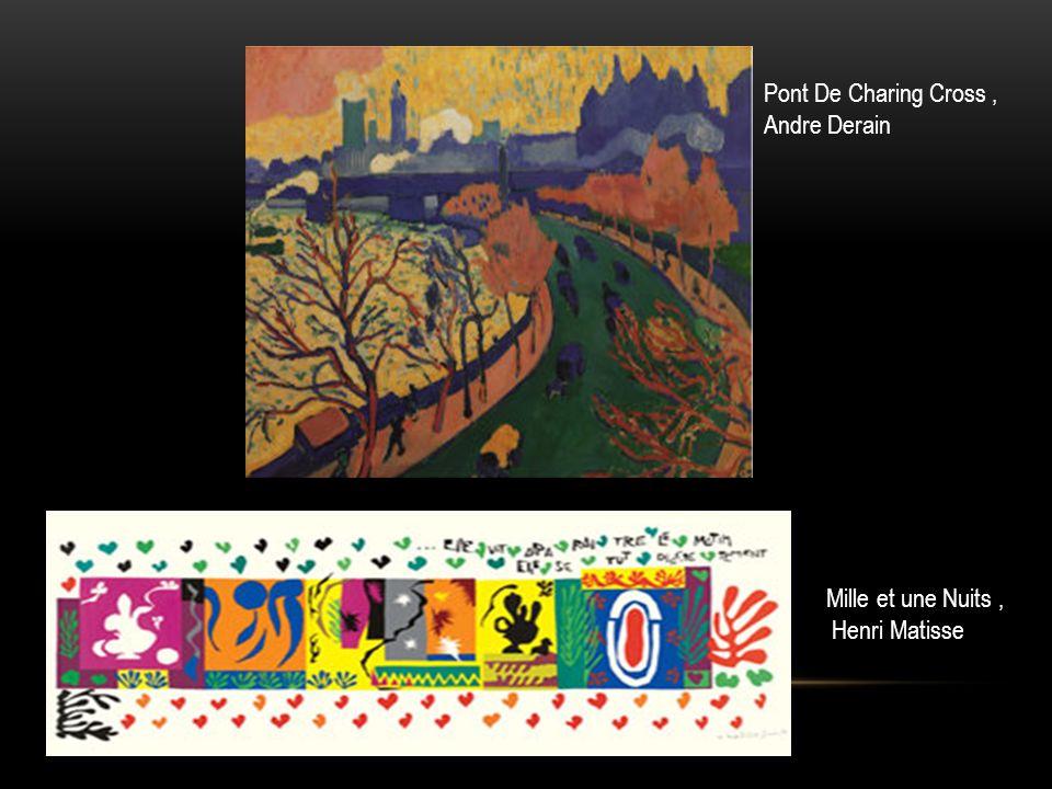 Pont De Charing Cross, Andre Derain Mille et une Nuits, Henri Matisse