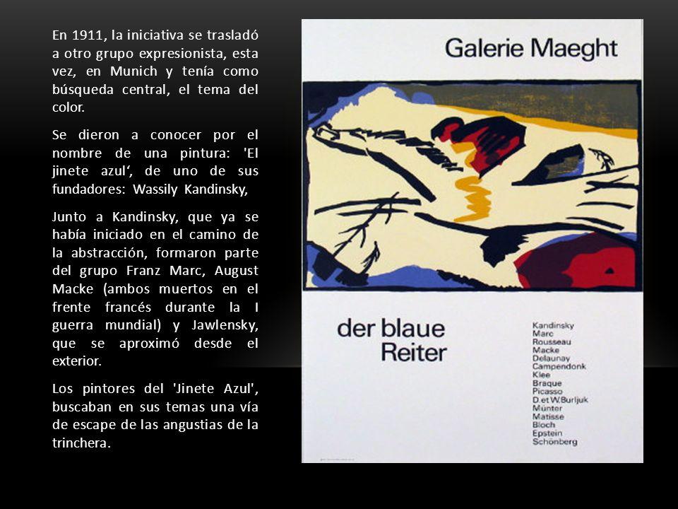 En 1911, la iniciativa se trasladó a otro grupo expresionista, esta vez, en Munich y tenía como búsqueda central, el tema del color. Se dieron a conoc