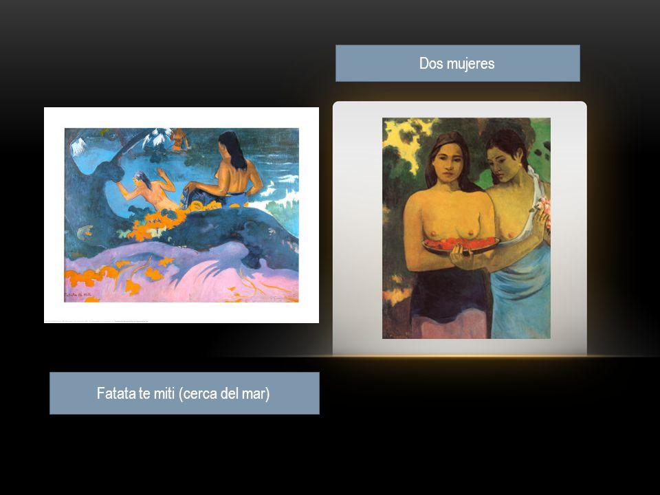Dos mujeres Fatata te miti (cerca del mar)