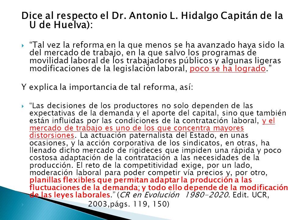 Dice al respecto el Dr. Antonio L.