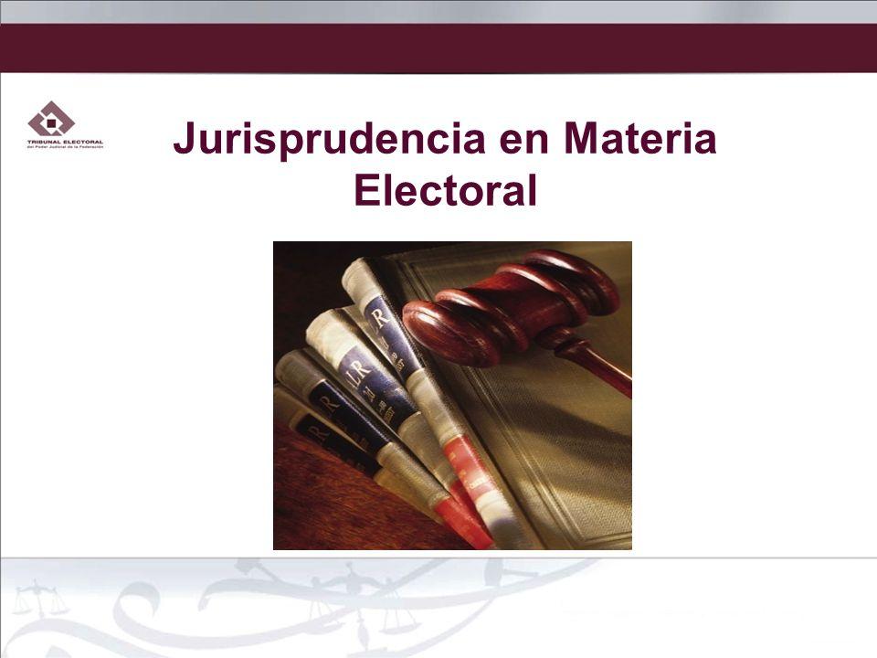 Jurisprudencia en Materia Electoral