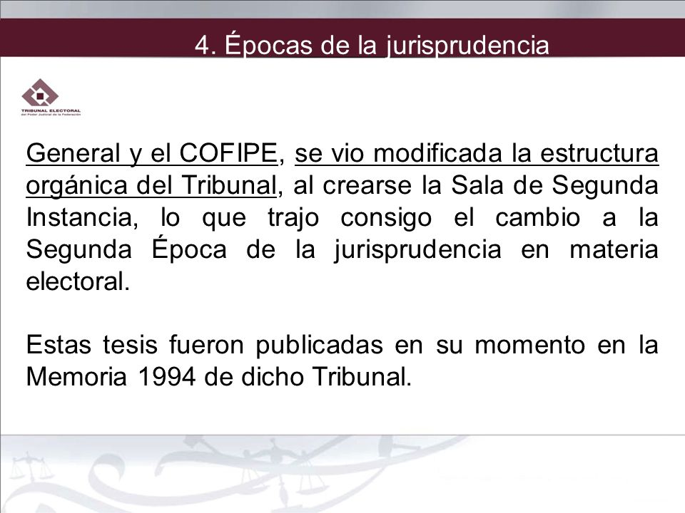 General y el COFIPE, se vio modificada la estructura orgánica del Tribunal, al crearse la Sala de Segunda Instancia, lo que trajo consigo el cambio a