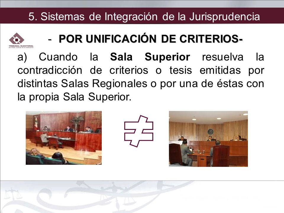 a) Cuando la Sala Superior resuelva la contradicción de criterios o tesis emitidas por distintas Salas Regionales o por una de éstas con la propia Sal