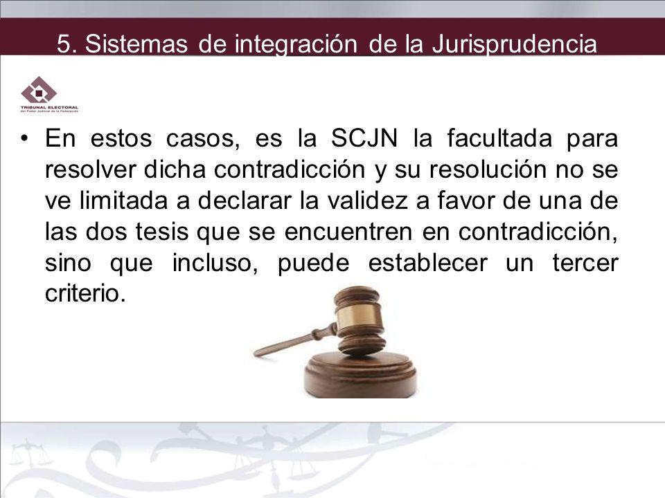 En estos casos, es la SCJN la facultada para resolver dicha contradicción y su resolución no se ve limitada a declarar la validez a favor de una de la