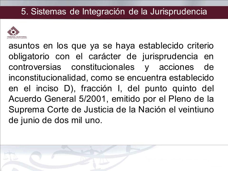 asuntos en los que ya se haya establecido criterio obligatorio con el carácter de jurisprudencia en controversias constitucionales y acciones de incon