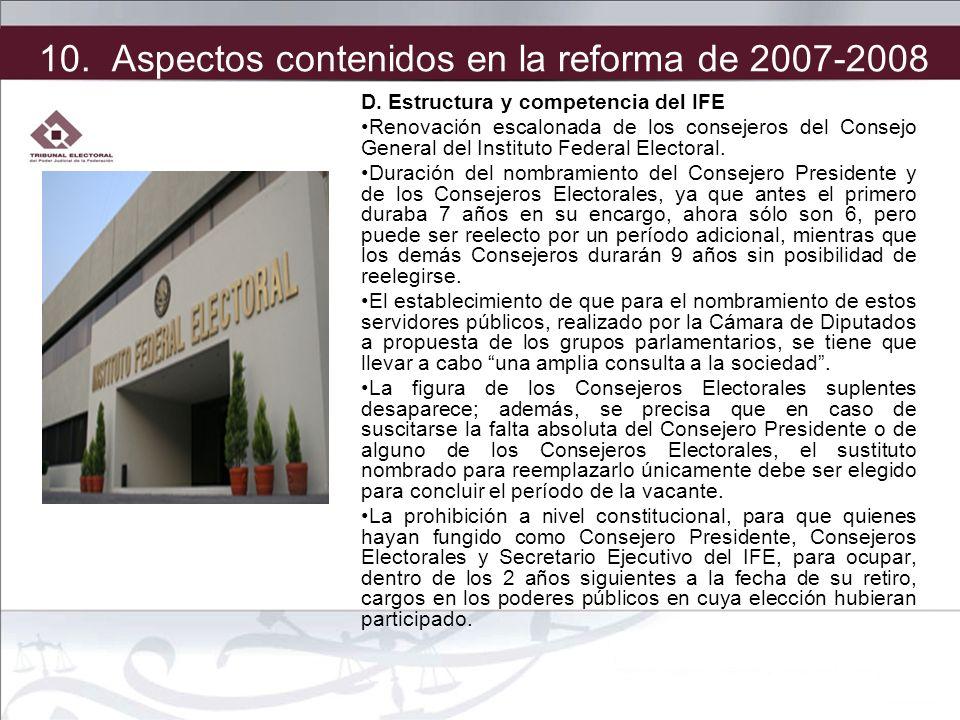 D. Estructura y competencia del IFE Renovación escalonada de los consejeros del Consejo General del Instituto Federal Electoral. Duración del nombrami