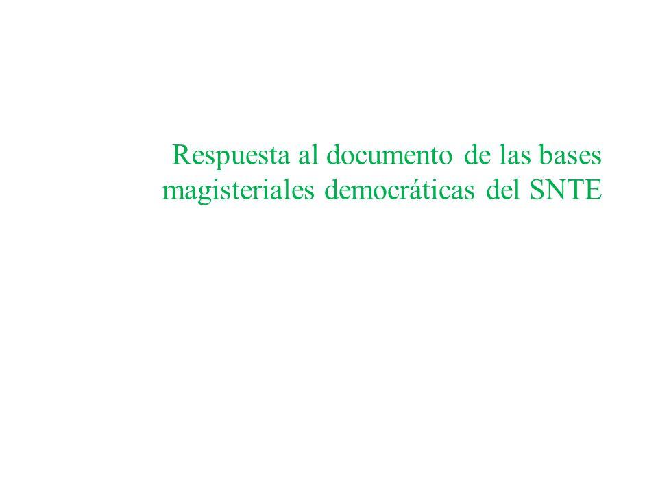 Respuesta al documento de las bases magisteriales democráticas del SNTE
