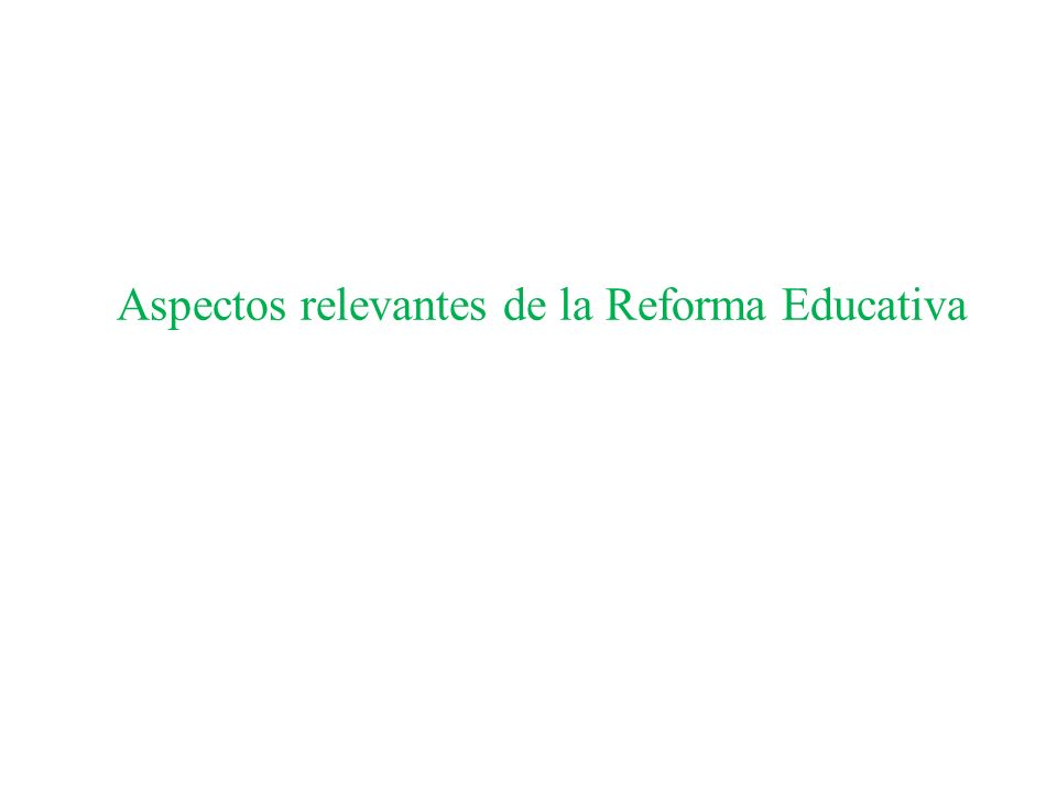 Alcances de la Reforma Educativa