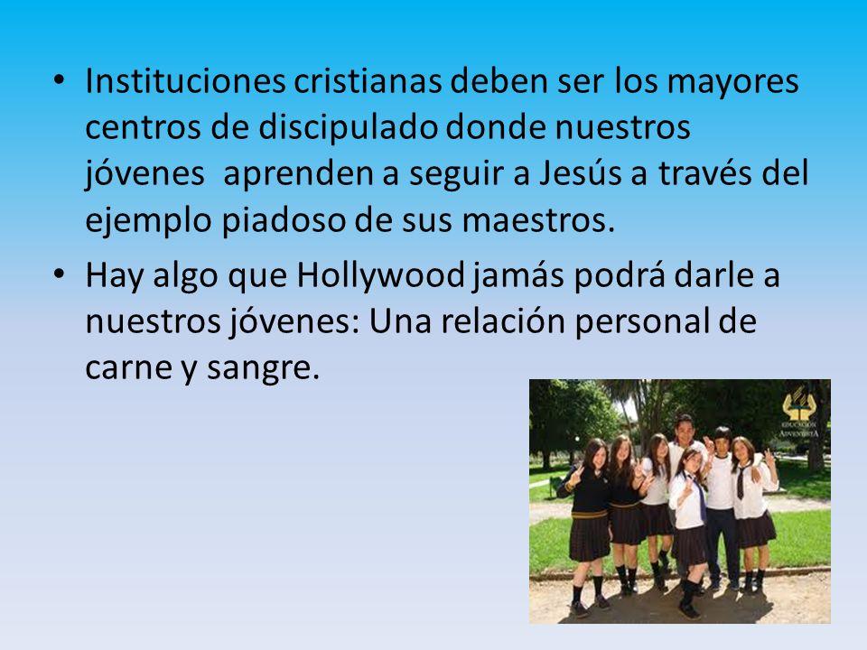 Instituciones cristianas deben ser los mayores centros de discipulado donde nuestros jóvenes aprenden a seguir a Jesús a través del ejemplo piadoso de