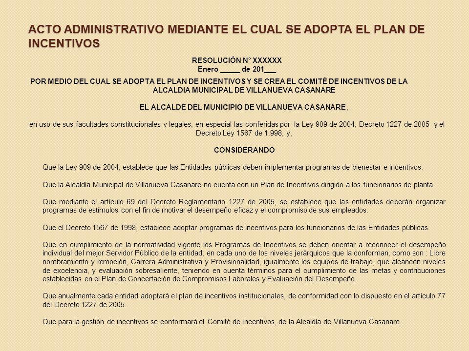 RESULTADOS DE LA ENCUESTA Con la aplicación de la encuesta se pudo establecer el desconocimiento que tienen los funcionarios de la Alcaldía de Villanu