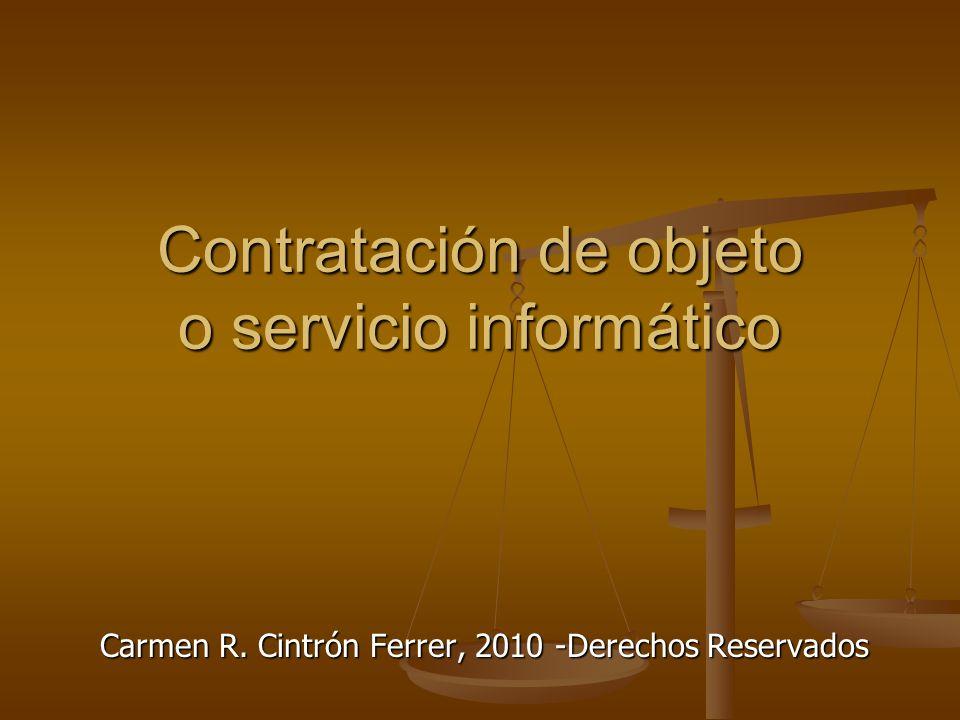 Contratación de objeto o servicio informático Carmen R. Cintrón Ferrer, 2010 -Derechos Reservados