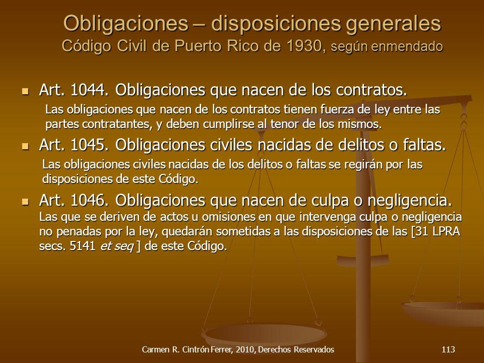 Art. 1044. Obligaciones que nacen de los contratos. Art. 1044. Obligaciones que nacen de los contratos. Las obligaciones que nacen de los contratos ti
