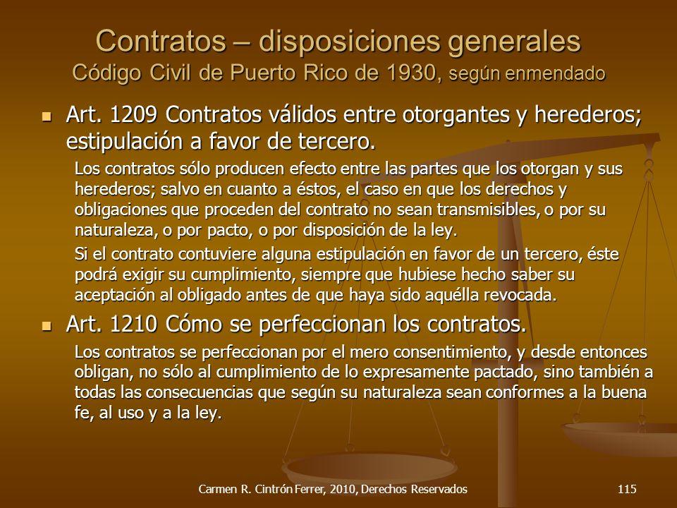 Art. 1209 Contratos válidos entre otorgantes y herederos; estipulación a favor de tercero. Art. 1209 Contratos válidos entre otorgantes y herederos; e