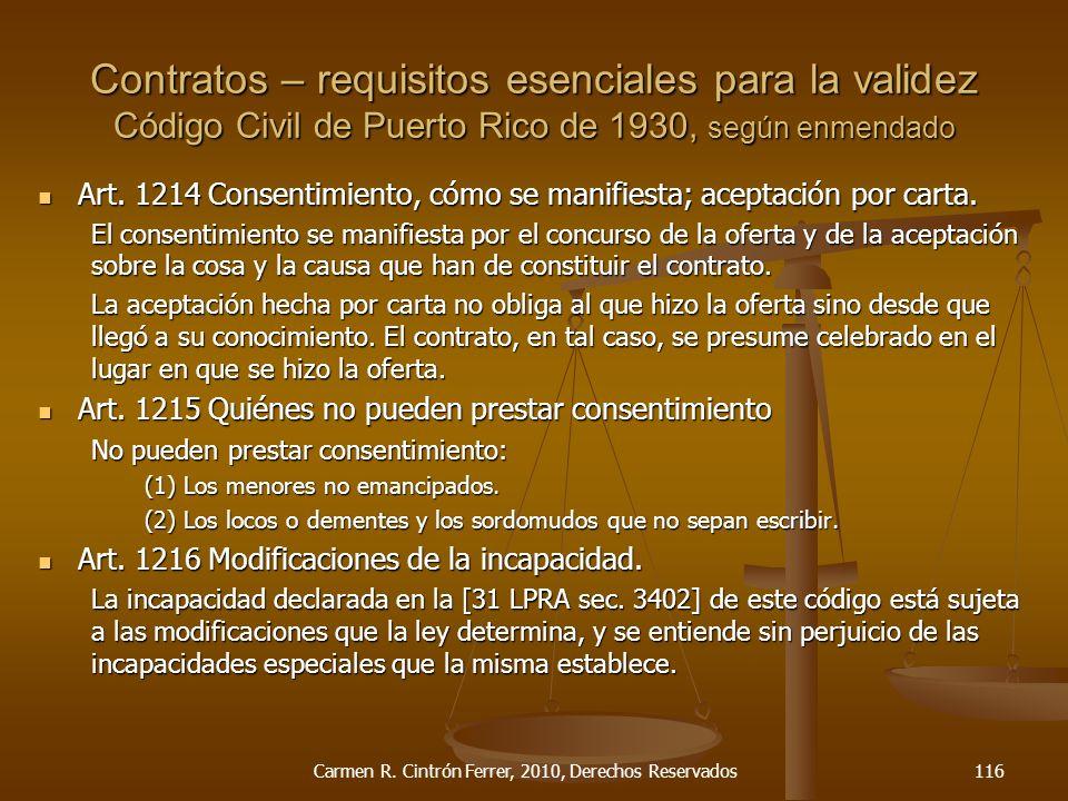 Art. 1214 Consentimiento, cómo se manifiesta; aceptación por carta. Art. 1214 Consentimiento, cómo se manifiesta; aceptación por carta. El consentimie